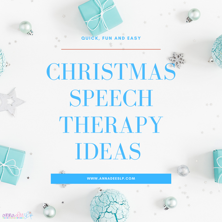 Ideas for Christmas Speech Therapy Sessions