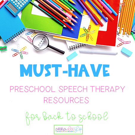 Must-Have Preschool Speech Therapy Resources for Back to School in 2020