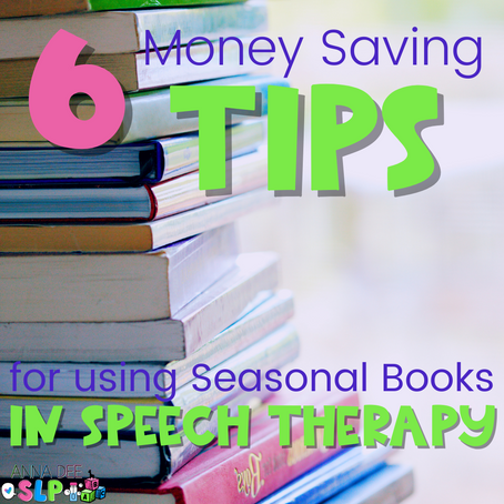 Money Saving Tips for Buying Seasonal Books for Speech Therapy