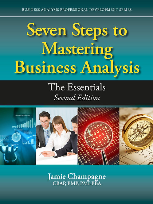 Signed Copy Seven Steps to Mastering Business Analysis, 2nd Ed.