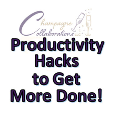 Productivity Hacks to Get More Done Handout
