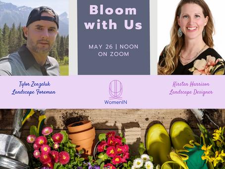 Bloom With Us - A Gardening Webinar