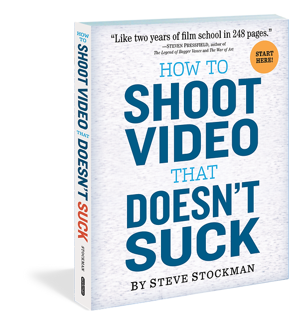 "Cover of ""How to Shoot Video that Doesn't Suck"""