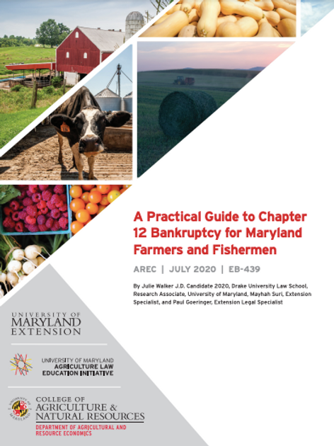 A Practical Guide to Chapter 12 Bankruptcy for Maryland Farmers and Fishermen