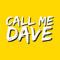 CALL ME DAVE YELLOW.png