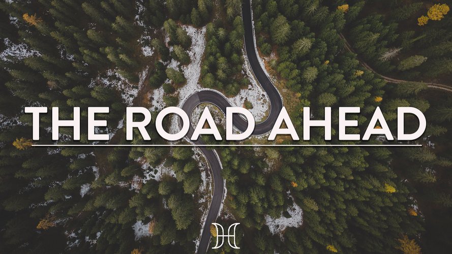 Current Series: The Road Ahead