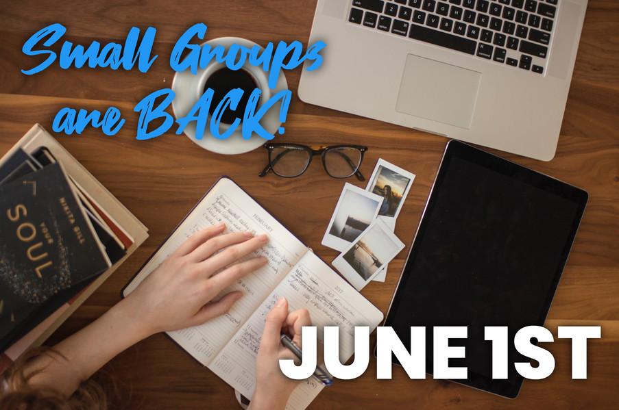 Summer Small Groups start June 1