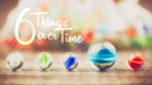 6 Things Over Time 16x9 Title.jpg