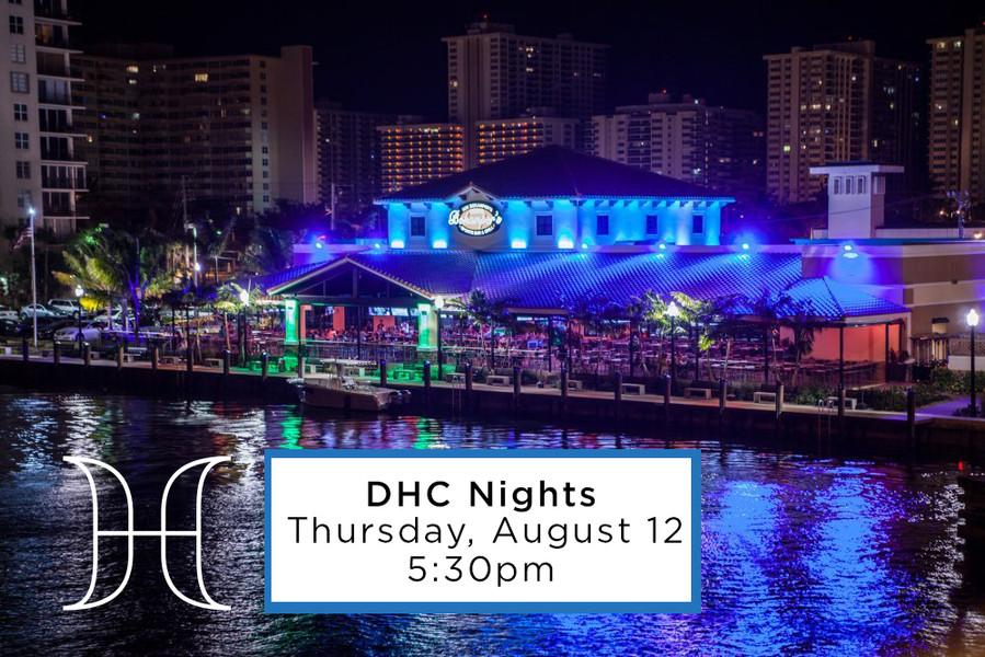 DHC Nights: Aug 12