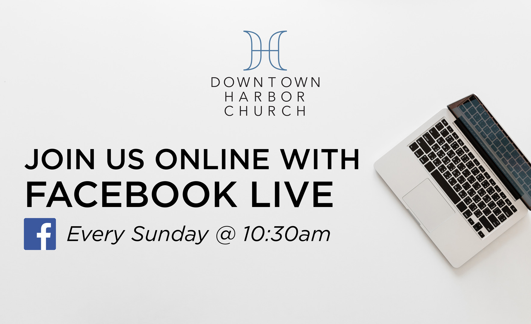 Facebook Live Every Sunday at 10:30am