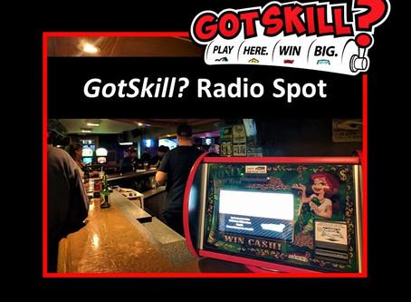 GotSkill? Games Radio Ads Now Playing
