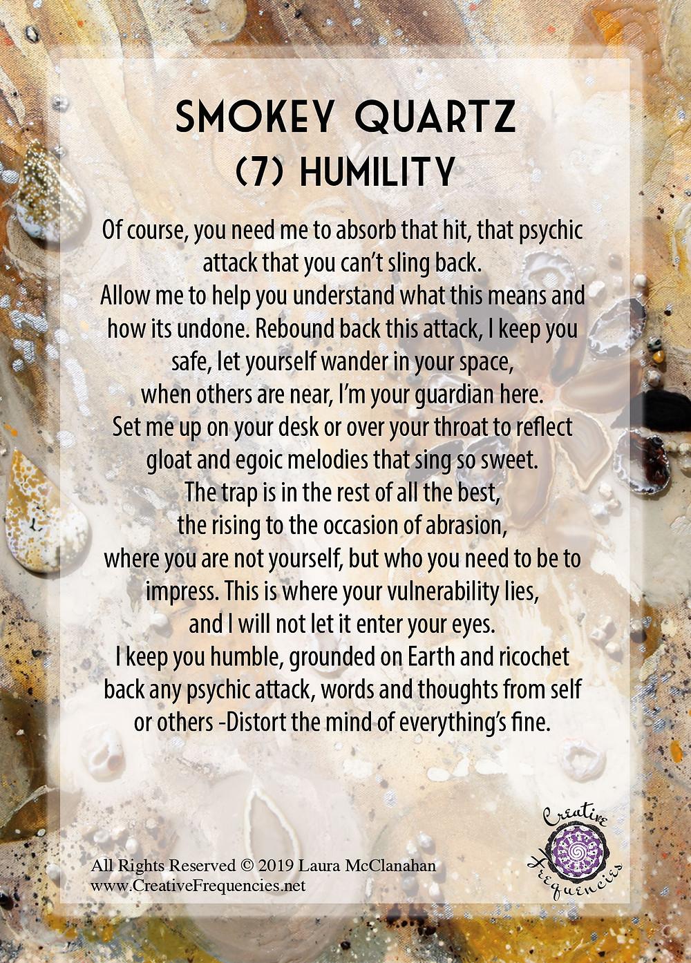 Smokey Quartz (7) Humility