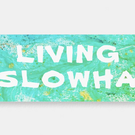 Living Slowha Sticker Art