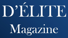 Press Release: Official Launch of D'ÉLITE Magazine
