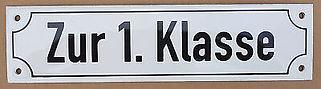 Zur-1-Klasse-Email-Emaille-Wagon-Schild-