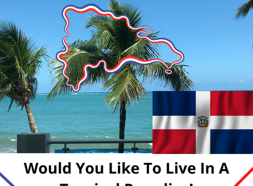 Why You Should Consider Buying Your Dream Home In The Dominican Republic!