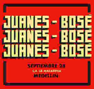Juanes y Bosé en Medellin 2018