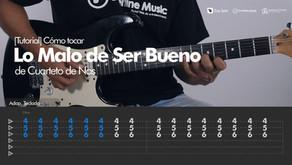 Lo Malo de Ser Bueno del Cuarteto de Nos | Tutorial Guitarra + TAB