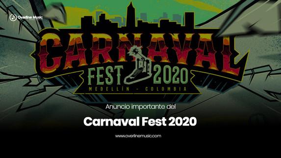 Anuncio importante del Carnaval Fest 2020