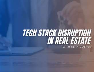 Tech Stack Disruption in Real Estate