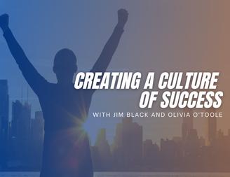Creating A Culture Of Success!