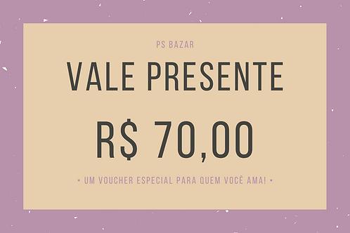 Voucher R$ 70,00