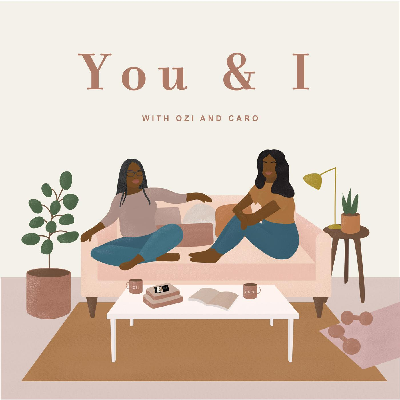 The You & I Podcast