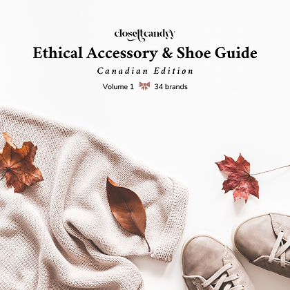 Ethical Accessory & Shoe Guide: Canadian Edition, Volume 1