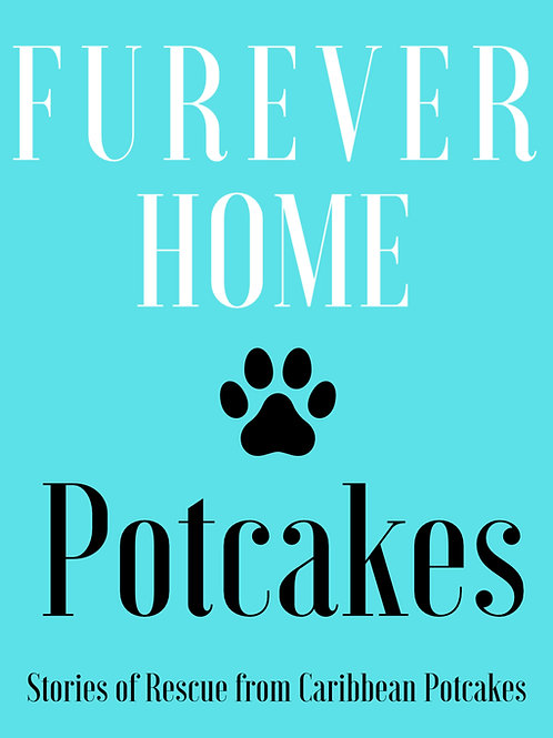 Pre Order Potcakes Forever Home Rescue Stories