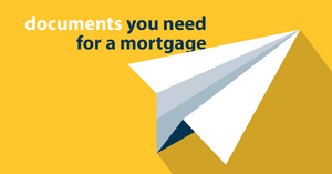Documents You Need for a Mortgage - Security First Financial