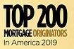 Top 200 Mortgage Originators in America 2019 (Mortgage Executive Magazine)