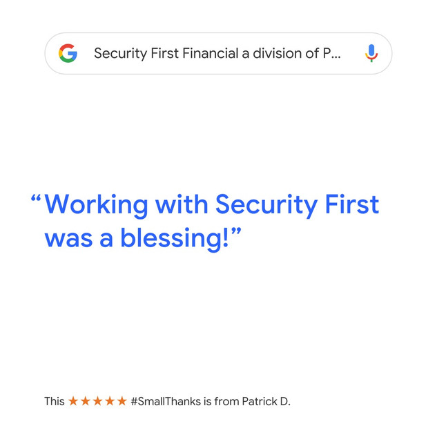 Working with Security First Financial is