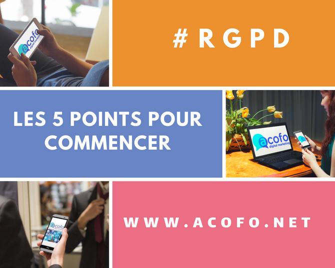 RGPD : Par quoi commencer en 5 points
