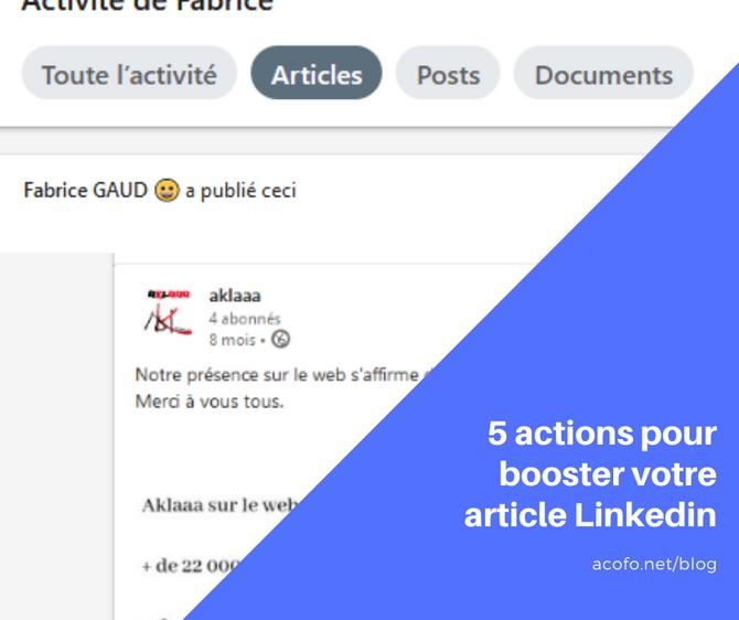 5 actions pour booster votre article Linkedin