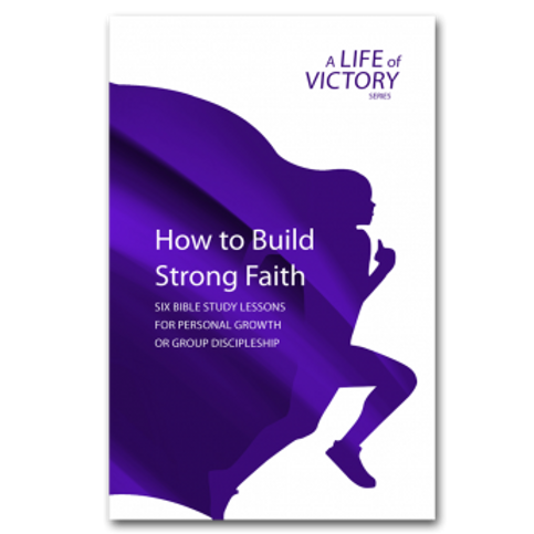 How To Build Strong Faith