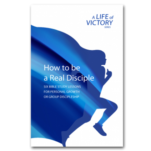 How To Be a Real Disciple