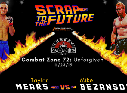 Scrap to the Future: Tayler Mears vs. Mike Bezanson