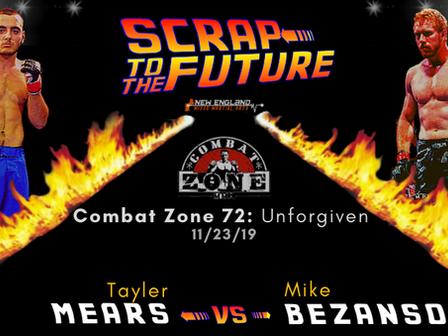 Scrap to the Future: Tayler Mears vs. Mike Bezanson