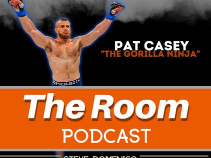 "The Room Podcast: Pat ""The Gorilla Ninja"" Casey"