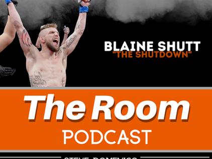"""The Room Podcast: Blaine """"The Shutdown"""" Shutt"""