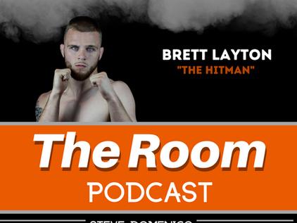 "The Room Podcast: Brett ""The Hitman"" Layton"