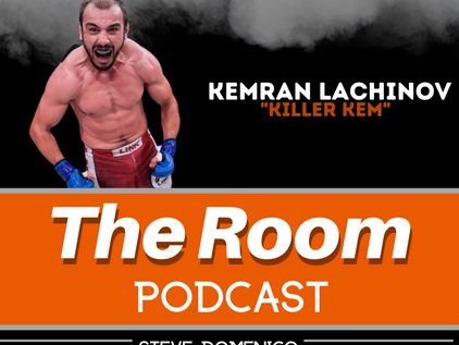 "The Room Podcast: Kemran ""Killer Kem"" Lachinov"