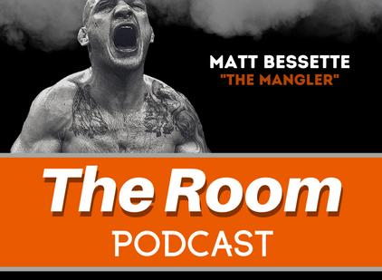 """The Room Podcast: Matt """"The Mangler"""" Bessette"""
