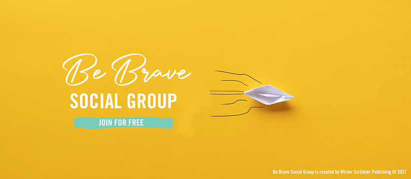 Be Brave Social Group by Winter Scribbler Publishing