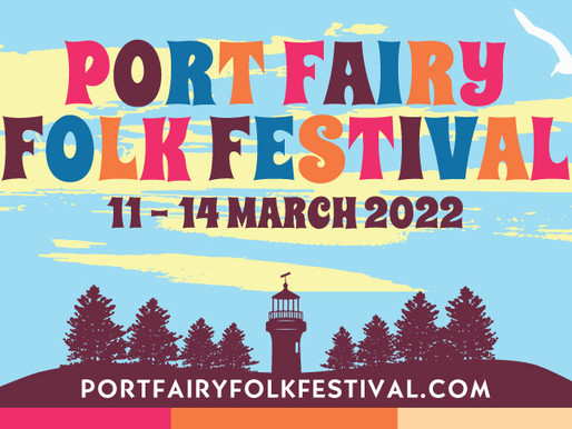 PORT FAIRY FOLK FESTIVAL 2022 FIRST LINE-UP ANNOUNCED