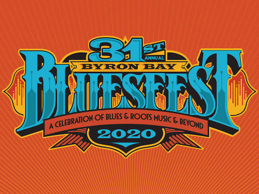 BYRON BAY BLUESFEST 2020 Is A Blues & Roots Beauty Adding More Artists!!