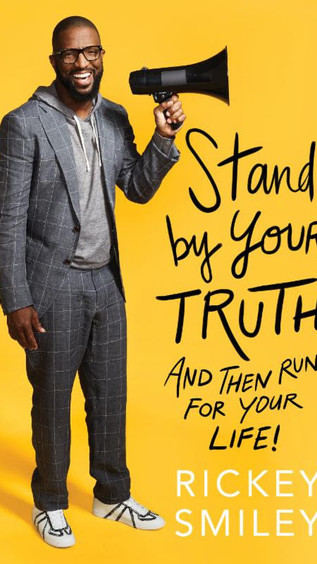 """Rickey Smiley Set To Release """"STAND BY YOUR TRUTH: And Then Run for Your Life!'"""