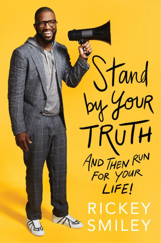"rickey smiley ""stand by your truth"" book release"