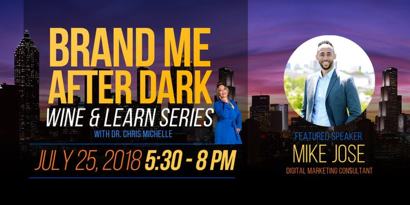 "Brand ""Me"" After Dark! Wine & Learn Series!"
