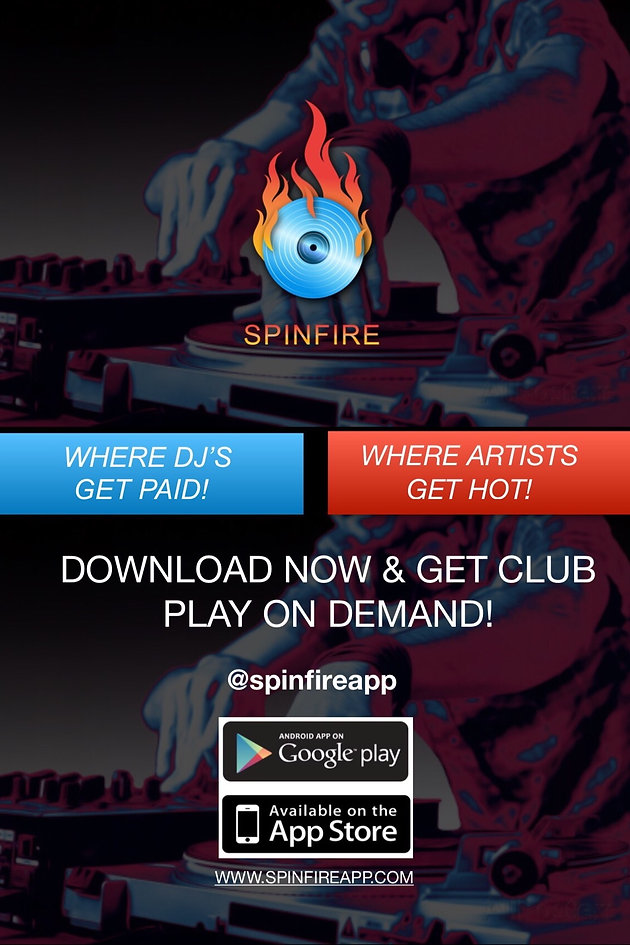 Spinfire, the Revolutionary New App Where DJs Get Paid & Artists Get